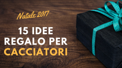 Photo of 15 idee regalo per Cacciatori – Natale 2017
