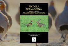 Manuale pratico per l'ambientamento, la sopravvivenza e l'incremento della piccola selvaggina